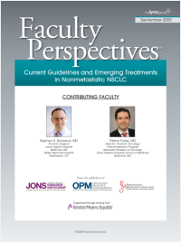 Faculty Perspectives: Current Guidelines and Emerging Treatments in Nonmetastatic NSCLC